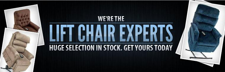 We're the lift chair experts. Click here   to learn more about what we offer.